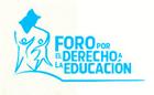 Foro por el derecho a la educacion